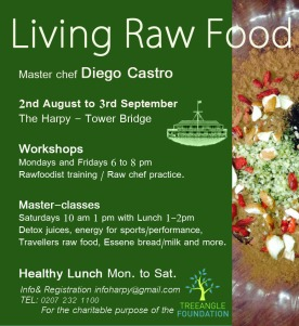 Living Raw Food Training. With master chef Diego Castro Workshops: Mondays & Fridays, 6pm - 8pm Master-classes: Saturdays 10am - 1pm Enjoy healthy lunches, every day from 12 - 2 pm.